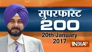 Superfast 200 | 20th January 2017, 7:30 PM (Full Segment) - India TV