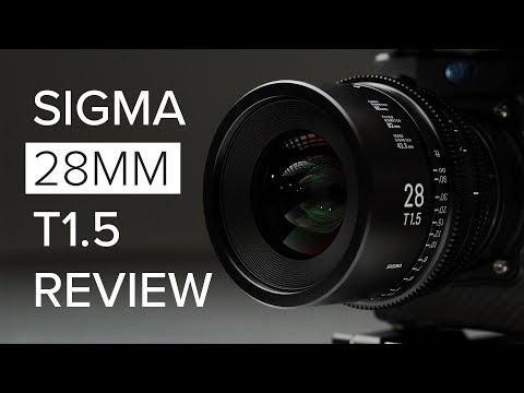 Sigma 28mm T1.5 CINE Lens Review