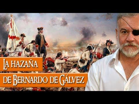 La hazaña de Bernardo de Gálvez