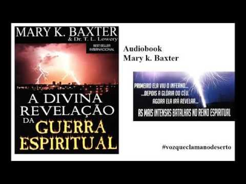 Audiobook   A Divina Revelação da Guerra Espiritual   Mary Baxter