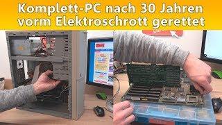 Komplett PC nach 30 Jahren vorm Elektroschrott gerettet
