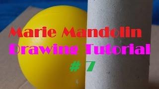 Marie Mandolin ~ Drawing Tutorial # 7