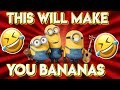 Funny Minion Quotes 2018 (Go bananas) 😂