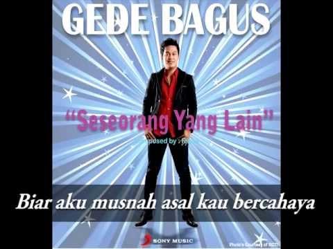 GEDE BAGUS - Seseorang Yang Lain (Lyrics Video) Mp3