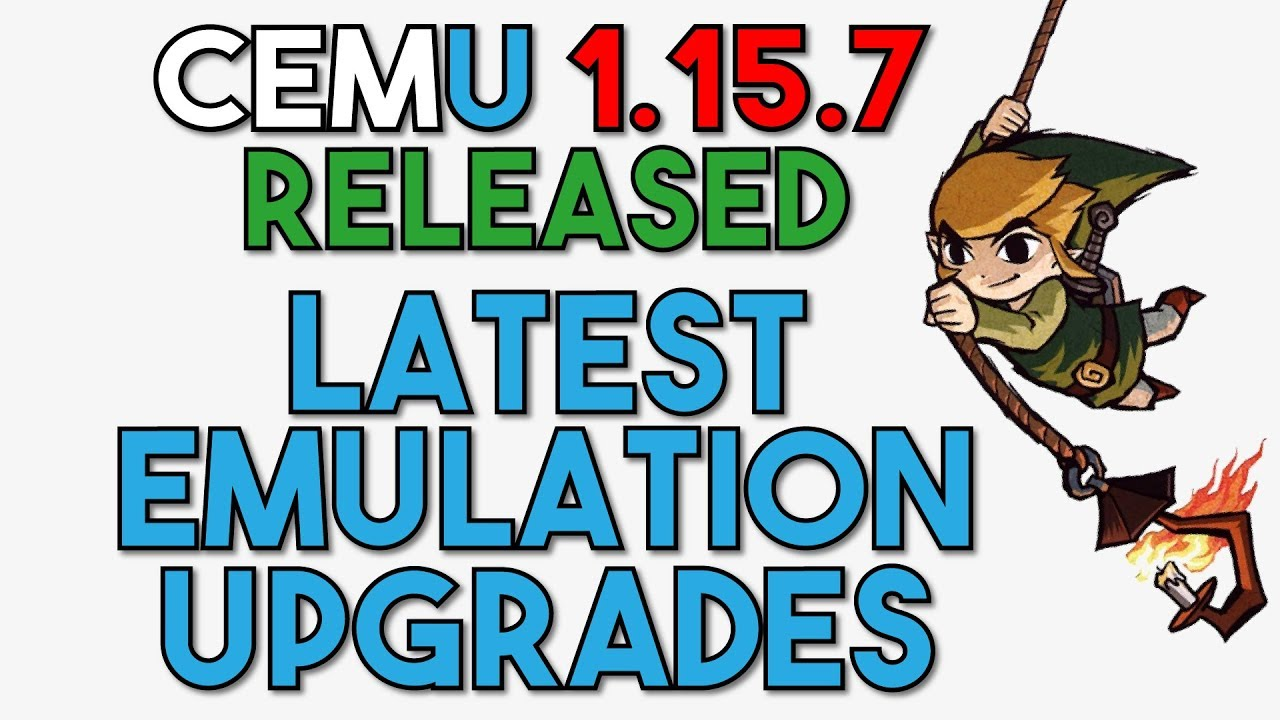 Cemu 1 15 7 Released | New Upgrades & A Brand New Release Cycle