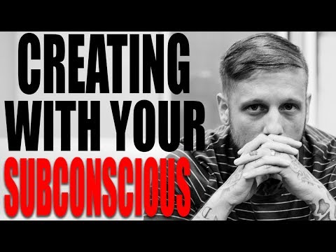 The Secret Of Using Your Subconscious Mind To Create Success | Creating With Your Subconscious