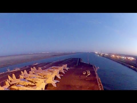 Watch This Massive Aircraft Carrier Passing Through The Suez Canal - Time-lapse Video