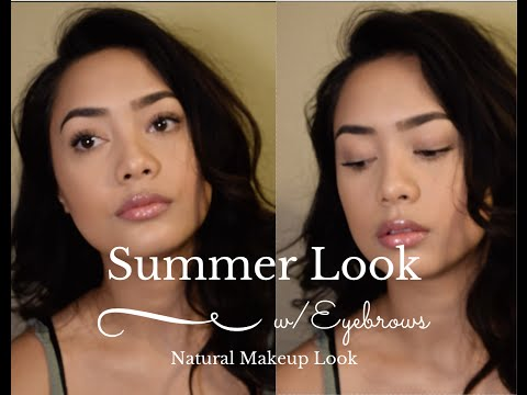 Summer Look wEyebrows Natural Makeup Tutorial