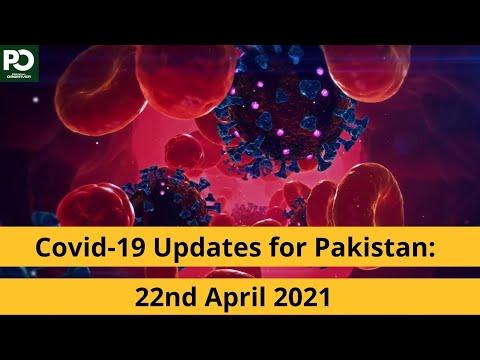 Covid-19 Updates for Pakistan: 22nd April 2021  | Pakistan Observer