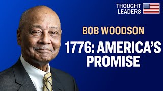 "Bob Woodson: Slavery Was America's ""Birth Defect,"" But It Doesn't Define America"