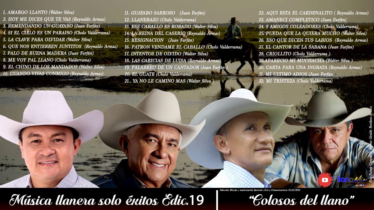 Musica Llanera Solo Exitos 19 Colosos Del Llano Youtube