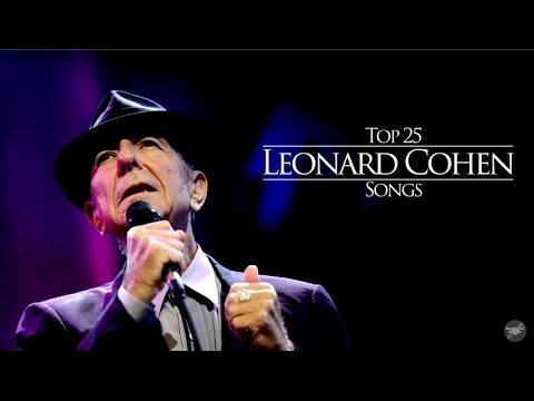 Top 25 Leonard Cohen Songs