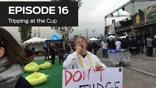 Tripping at the Cup (Ep 16)