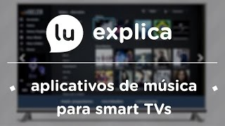 Baixar Apps de música para smart TV