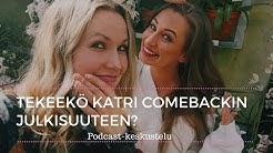 Podcast-vieraana upea Katri Haapanen: Elämänmuutos, vauvakuume ja julkisuus!