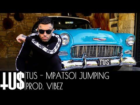 Смотреть клип Tus - Mpatsoi Jumping
