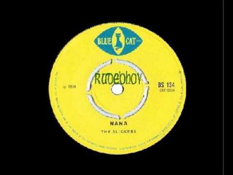 The Slickers   Nana  Blue Cat  BS134  1968
