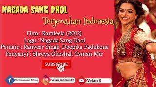 Nagada Sang Dhol - Lirik Dan Terjemahan Indonesia