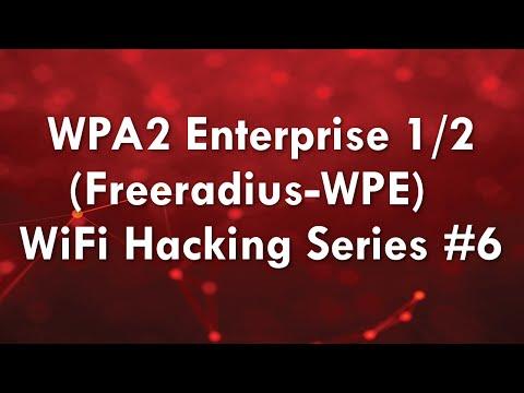 WPA2 Enterprise (Freeradius-WPE) Part 1/2 - WiFi Hacking Series #6