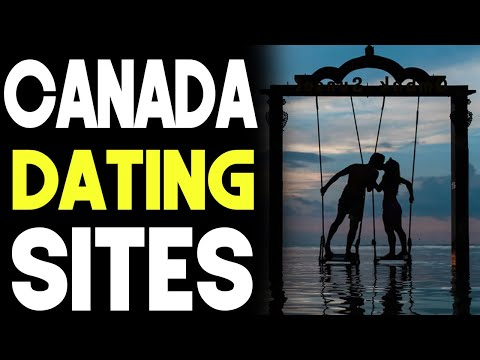 Canada Dating Sites - Change Your Life With This Site!