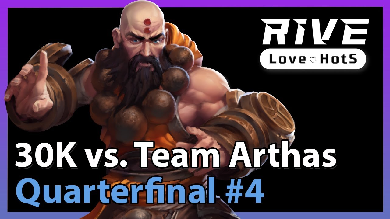 30K vs. Arthas - Rive Cup - Heroes of the Storm 2021
