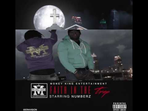 """FAITH IN THE TRAP"" BY CLEVELAND'S OWN NUMBERS Money King Entertainment"