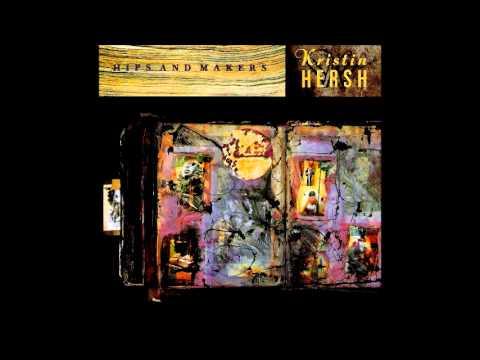 Kristin Hersh - Hips and Makers (Full Album)
