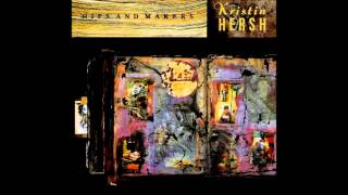 Kristin Hersh - Hips and Makers (Full Album)