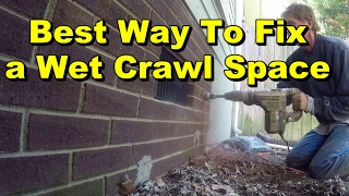 Best Way To Fix Wet Crawl Space