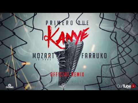 Mozart La Para Ft. Farruko - Primero Que Kanye (Remix)