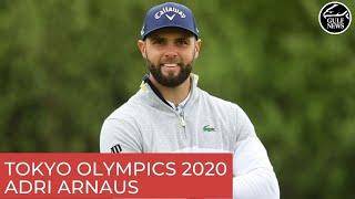 Dubai's Adri Arnaus: Tokyo Olympics 2020 more than just a golf challenge