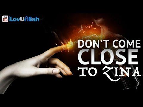 Don't Come Close To Zina ᴴᴰ   Bilal Assad