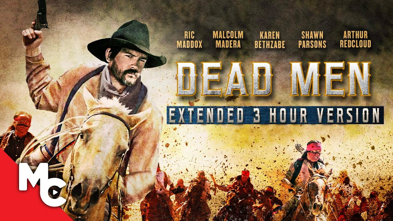 Dead Men | 2018 Action Western | Full Movie
