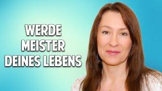 WERDE MEISTER DEINES LEBENS - Lumira