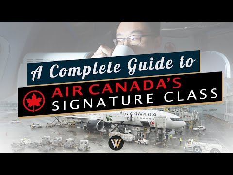 A Complete Guide To Air Canada's Signature Business Class
