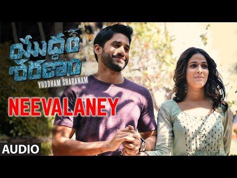 Neevalaney Full Song || Yuddham Sharanam || Naga Chaitanya, Srikanth, Lavanya Tripathi, Vivek Sagar