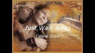 Just Walk Away ♥ Celine Dion ~ Traduzione in Italiano