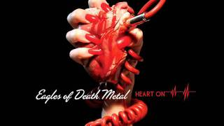 Eagles of Death Metal - Wannabe in LA