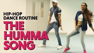 The Humma Song | Ok Jaanu | Hip Hop Dance Routine | Choreography by Sonali & Shashank