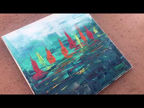 Sail boats / Satisfying / Abstract Painting / Demonstration / Easy and Fun /