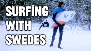 The Surfers of Sweden: 40-Degree Water, and No Fear