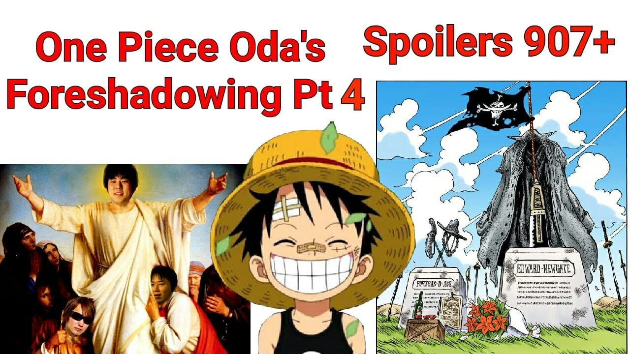 One Piece Oda\u002639;s Foreshadowing! Pt 4 2018 Spoilers! Chapter 907   YouTube