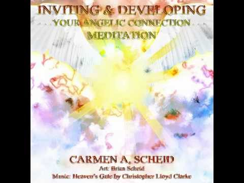 Angel and Chakra Meditation by Carmen A Scheid