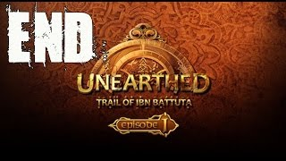 Unearthed Trail of Ibn Battuta Episode 1 Walkthrough Ending / Part 3 Gameplay Lets Play Review