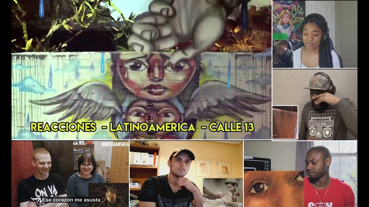 Reacciones del mundo a Latinoamerica - Calle 13