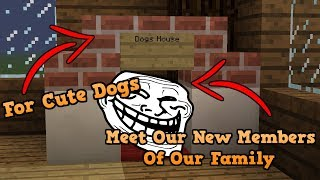 How To Make a Dogs House In Minecraft New Friends!!!
