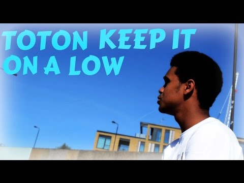 Toton ft Sacha - Keep it on a low (Music Video)