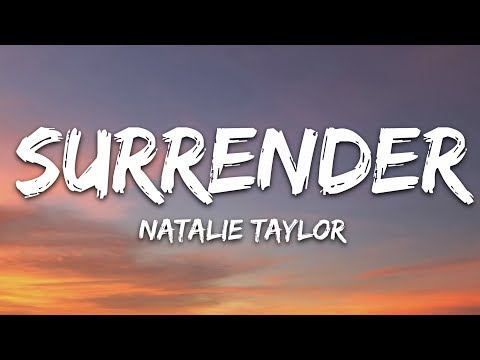 natalie-taylor---surrender-(lyrics)