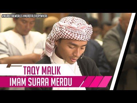 IMAM SHOLAT MERDU || Surat Al Fatiha & Ar Rahman 1 - 35 || Taqy Malik