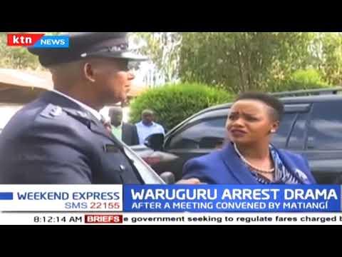 Waruguru arrest drama: Police arrested Waruguru in Nanyuki